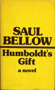Humboldt's Gift, by Saul Bellow. Pulitzer Prize winner of 1976. Photo from: https://en.wikipedia.org/wiki/Humboldt%27s_Gift