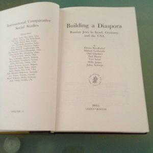Building a Diaspora by Eliezer Ben-Rafael, Mikhail Lyubansky, Olaf Glockner, Paul Harris, Julius Schoeps. BRILL, 2006
